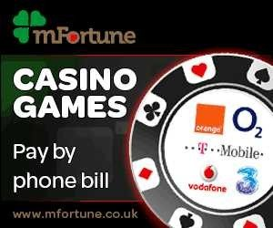 Deposit By Phone Bill | mFortune Mobile Casino |£5 + £100 Free